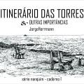 """PUBLICAÇÃO – """"ITINERÁRIO DAS TORRES"""""""
